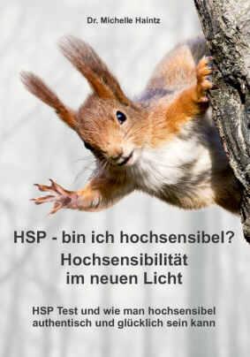 HSP bin ich hochsensibel