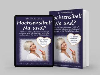 Hochsensibel - Na und