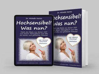 Hochsensibel - Was nun
