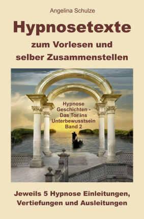 Hypnosetexte Band 2