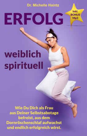 Erfolg weiblich spirituell